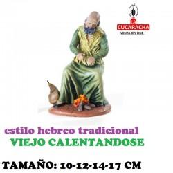 Figuras Belen Estilo Hebreo tradicional VIEJO CALENTANDOSE 10-12-14-17cm