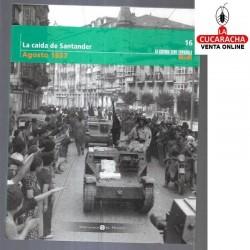 La Caida de Santander-Agosto 1937