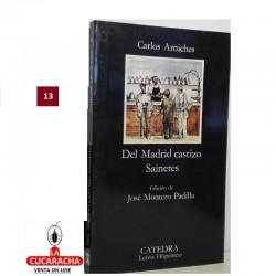LIBRO DEL MADRID CASTIZO SAINETES-CATEDRA LETRAS-C.ARNICHES