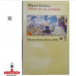 LIBRO DIARIO DE UN JUBILADO-DESTINO ANCORA-M.DELIBES