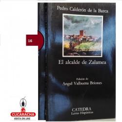 LIBRO EL ALCALDE DE ZALAMEA-CATEDRA-CALDERON DE LA B.